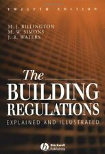 The Building Regulations: Explained and Illustrated by Waters, J. R. Paperback