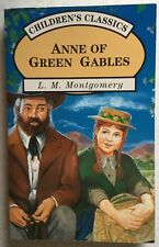 Anne of Green Gables by L M Montgomery (Parragon, 1999) Very Good - scarce ed
