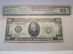 1934-C Federal Reserve Note StL $20 PMG 63EPQ ~BFLY FOLD ERROR~ FR#2057 NEW BACK