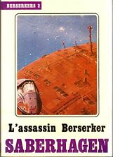 L'Assassin Berserker.Fred SABERHAGEN.Temps futurs SF17