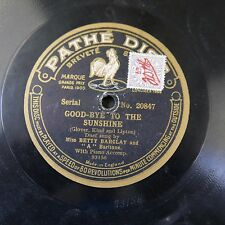 """12"""" 78 PATHE 20847 BETTY BARCLAY goodbye to the sunshine / when we were courting"""