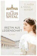 Das Juliusspital. Ärztin aus Leidenschaft: Roman (Die Ju... | Buch | Zustand gut
