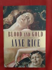 Blood and Gold * Anne Rice * 2001 * First Edition * Hardcover *