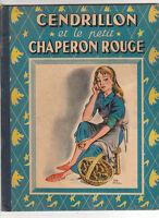Cendrillon et le Chaperon Rouge. SABRAN 1951. Ed. G.P.