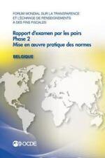 Forum Mondial Sur la Transparence et l'Échange de Renseignements À des Fins...