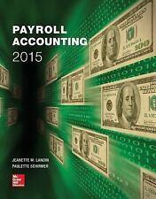 Payroll Accounting 2015, Schirmer, Paulette, Landin, Jeanette, Very Good Book