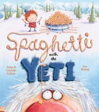 Spaghetti With the Yeti, Guillain, Adam, Guillain, Charlotte, New Book