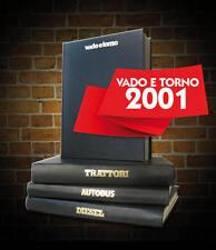 Rivista VADO E TORNO rilegata 2001