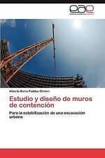 Estudio y diseño de muros de contención: Para la estabilización de una excavació