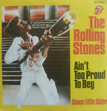 """7"""" 1974 VG++++ ! ROLLING STONES: Ain´t Too Proud To Beg"""