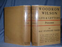 WOODROW WILSON:LIFE & LETTERS (2) VOLUME/Youth and Princeton/Ray Stannard Baker