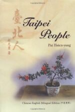 Taipei People (English and Chinese Edition) by Pai, Hsien-yung