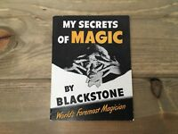 Vintage My Secrets Of Magic By Blackstone Worlds Foremost Magician Booklet 1947