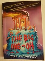 The Big One Oh by Dean Pitchford 2007 Soft Back Book