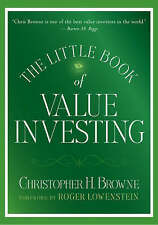 The Little Book of Value Investing by Christopher H. Browne (Hardback, 2006)