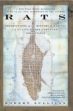 Rats: Observations on the History and Habitat of the City's Most Unwanted Inhabi