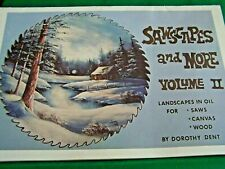 DOROTHY DENT 1981 OIL SAWSCAPES AND MORE V2 LANDSCAPE TOLE PAINT BOOK