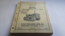 Allis-Chalmers Parts List HD 21A Tractor - Effective w/ Tractor Serial No.12801