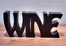 "FREE STANDING WOODEN PLAQUE ""WINE""wooden letters"