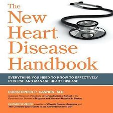 The New Heart Disease Handbook: Everything You Need to Know to Effectively Rever