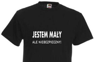 JESTEM MALY...POLISH POLSKA KOSZULKA FUNNY SLOGAN MEN BLOKE T-SHIRT SIZE GIFT