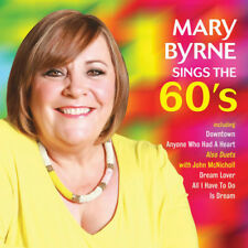 Mary Byrne : Mary Byrne Sings the 60's CD (2017) ***NEW***
