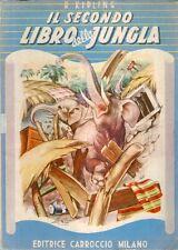 DT Il secondo libro della Jungla Kipling Ed. Carroccio 1951