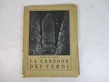 1928 ALPINI XILOGRAFIA LA CANZONE DEI VERDI BOCCARDI AUTOGRAFO ESERCITO  aNt17C
