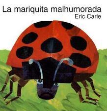 La Mariquita Malhumorada: By Eric Carle