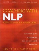 Coaching with NLP: How to be a Master Coach-Andrea Lages, Joseph O'Connor, Robin