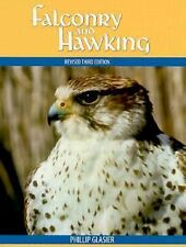 Falconry and Hawking by Phillip Glasier (1998, Hardcover)