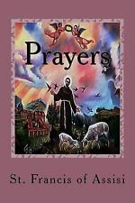 Prayers by Francis Assisi (2017, Paperback, Large Type)