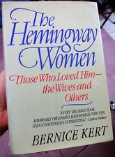 The Hemingway Women by Bernice Kert AUTHOR SIGNED 1st Edition Free Shipping