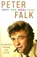 Just One More Thing : Stories from My Life by Peter Falk (2007, Paperback)