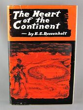 HEART OF THE CONTINENT (1968) RARE SIGNED 1st ED by E.S. Russenholt VG+/VG hc/dj