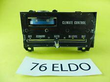 1976 76 ELD CADILLAC ELDORADO A/C HEAT AUTOMATIC CLIMATE CONTROL USED T