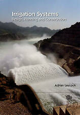 NEW Irrigation Systems: Design, Planning and Construction by Adrian Laycock