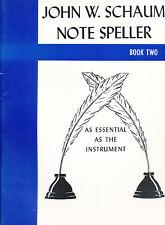 John W Schaum Note Speller Book Two