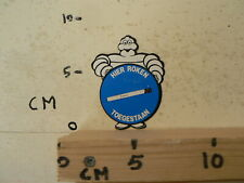 STICKER,DECAL HIER ROKEN TOEGESTAAN MICHELIN POP BIBENDUM RARE VINTAGE STICKER
