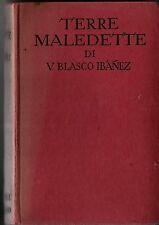 LIBRO= Terre maledette di V.Blasco Ibanez=1959=casa editrice Sonzogno Milano