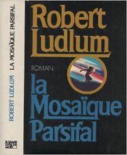 Robert Ludlum - La Mosaïque Parsifal - 1982 - Broché