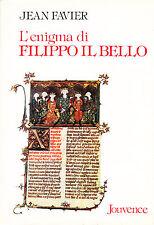 L'enigma di Filippo il Bello