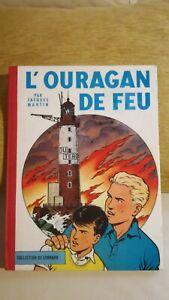 Lefranc L Ouragan de Feu par Jacques Martin 1961