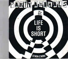 Party Animals-Life Is Short cd single