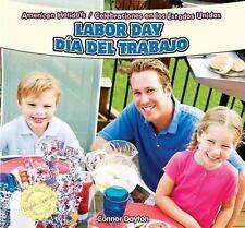 Labor Day  Dia del Trabajo (American Holidays  Celebraciones En Los Estados Unid