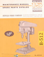 Buffalo Number 15, Drilling Machine, Mainteancne & Spare Parts Manual 1967