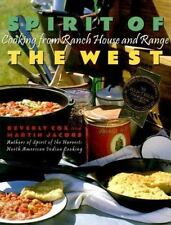Spirit of the West: Cooking from Ranch House and Range