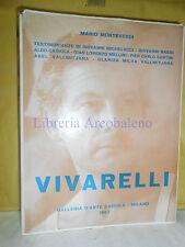 MONTEVERDI - VIVARELLI, STORIA IDEALE DI UNO SCULTORE - 1967 - DEDICA VIVARELLI
