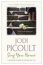 Jodi Picoult __ Sing You Home ___BRANDNEU __ PORTOFREI UK