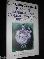 NEW; The Daily Telegraph  Book of Imperial & Commonwealth Obituaries -2009 - HB